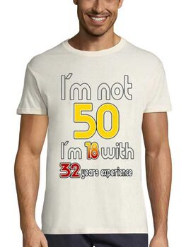 Mπλούζα με στάμπα Γενεθλίων I'm not 50 I'm 18 with 32 Years Experience - Birthday Funny Mens T-shirt