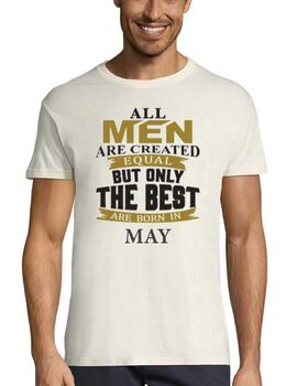 Μπλούζα με στάμπα γενεθλίων All men are created equal But only the best are born in May