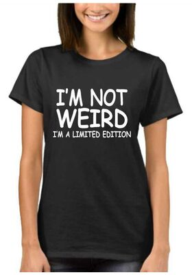 Mπλουζάκι με στάμπα unisex I'm Not Weird I'm Limited Edition