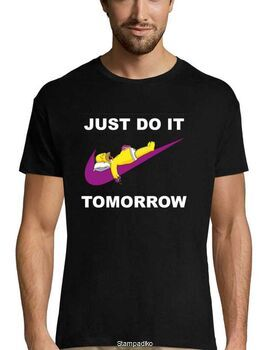 Mπλούζα με στάμπα Just Do It Tomorrow T-shirt Funny